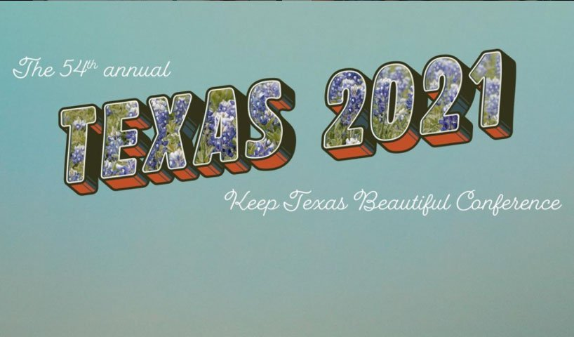 Keep Texas Beautiful Conference 2021
