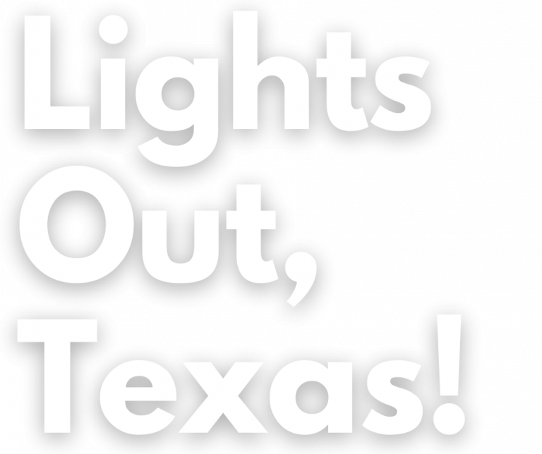 Lights Out Texas